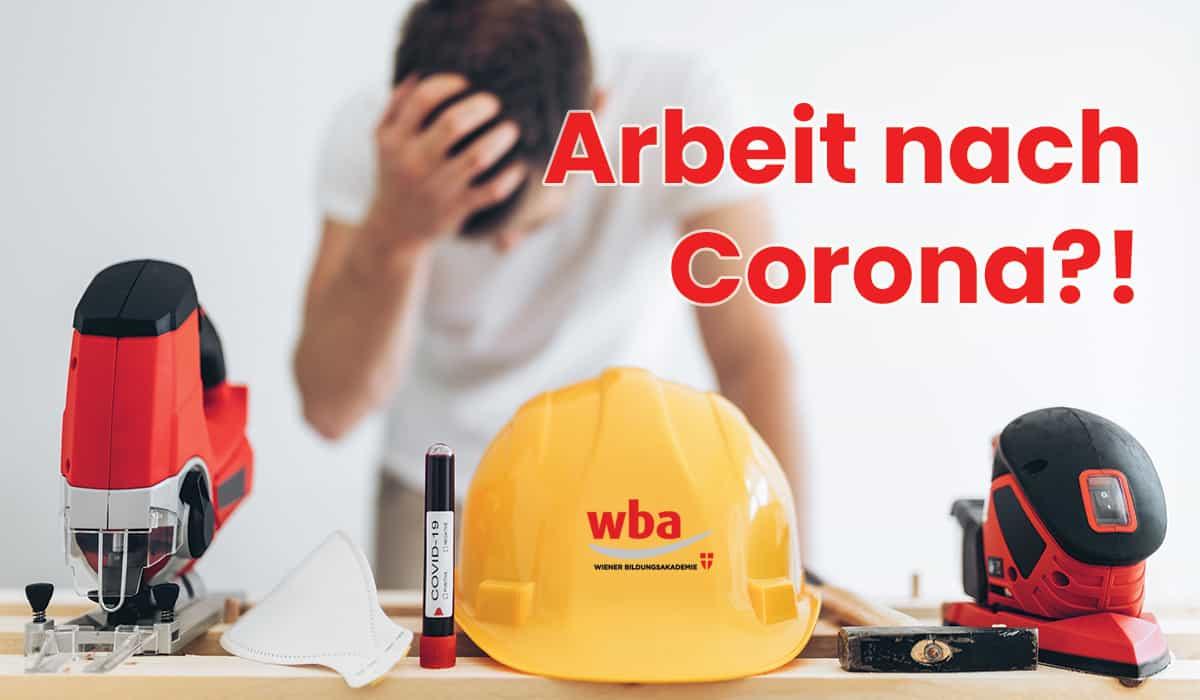 Arbeit nach Corona!?